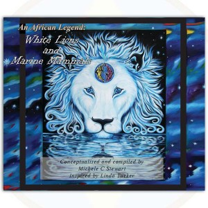 An African Legend - White Lions and Marine Mammals by Michelle Stewart
